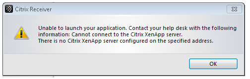 Unable to launch your application  Cannot connect to the Citrix